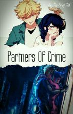 Partners Of Crime by My_Shipp_MC
