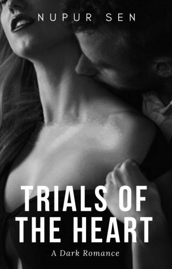 Trials of the Heart #YourStoryIndia #An Indian Love Story