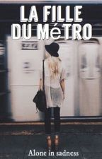 La fille du métro.  by Alone_in_sadness