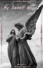 My Sweet Angel by malyric