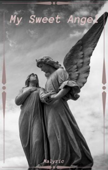 My Sweet Angel (Hiatus)