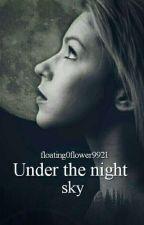 Under the night sky (pausiert + wird überarbeitet) by floating0flower9921