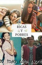 Ricas Y Pobres by lutteoxsiempre