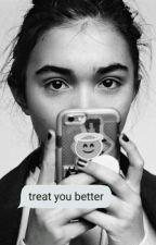 treat you better ➸ cowan by trucy_maldosa