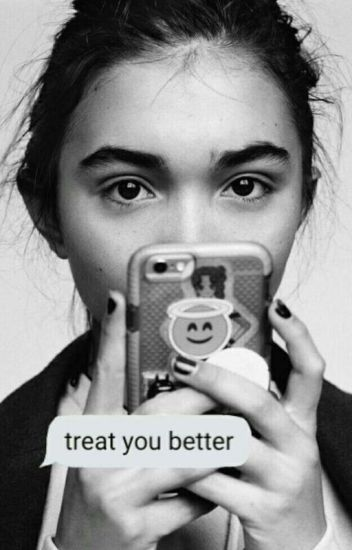 treat you better ➸ cowan