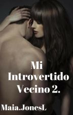 Mi Introvertido Vecino 2 by MaiaJonesL