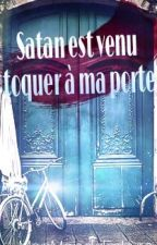 Satan est venu toquer à ma porte... (En réécriture) [relation prof/élève] by MonMondeEnLivre