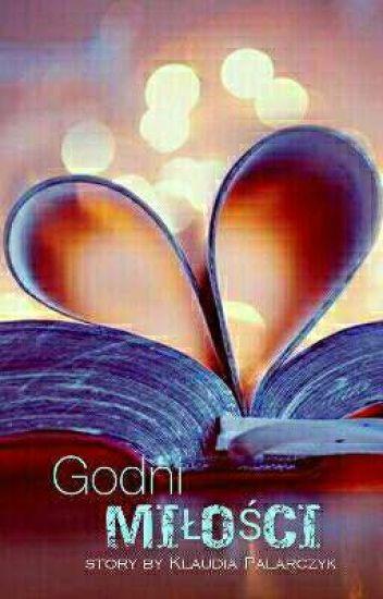 Godni Miłości