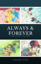 Forever Young || Ash X Dawn || PearlShipping || by Phoenix_Flier