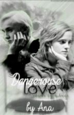 Dangerous love -Dramione love story by anneeette