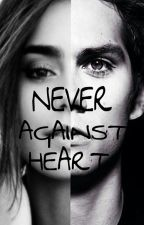 Never Against Heart by Grestories_