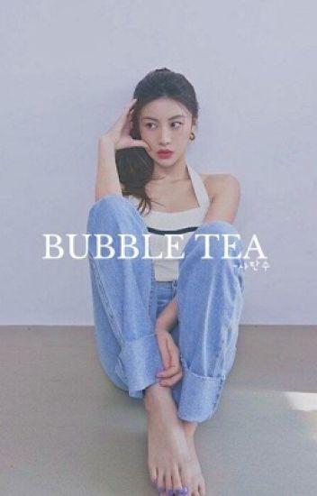 bubble tea /o. sh/  #Wattys2018