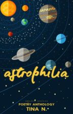 astrophilia | wattys '17 by symphonia-