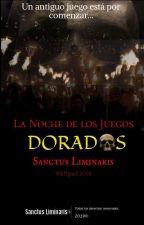 ©La Noche De Los Juegos Dorados by SanctusLiminaris