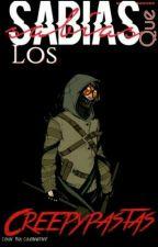 ¿Sabías Que Los Creepypastas...? by Riv436