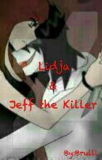 Lidja & Jeff The Killer by Brulli