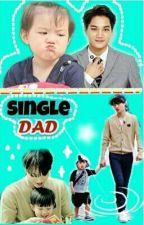 SINGLE DAD (Kai X Taeoh) by Real_lis