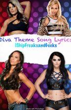 Diva Theme Song Lyrics by IShipFreaksandGeeks