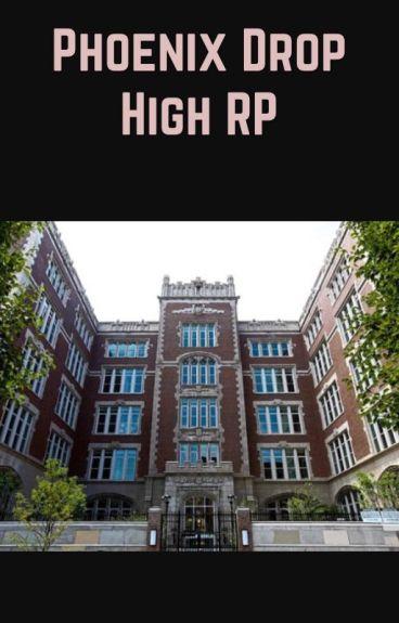 Phoenix Drop High RP