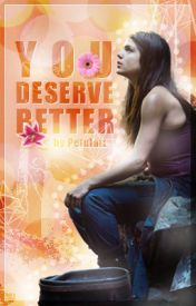 You Deserve Better | CZ