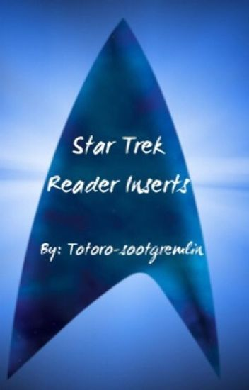Star Trek Reader Inserts