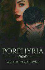 البورفيريا   Porphyria by Yoka_payne