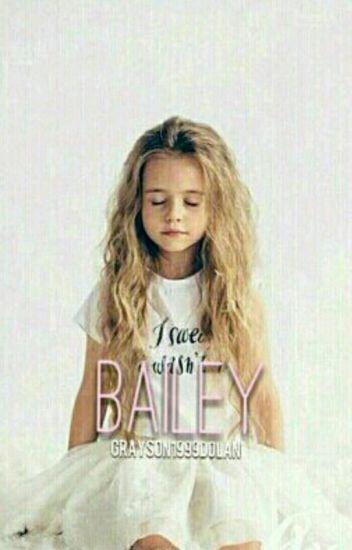 Bailey •Grayson Dolan•