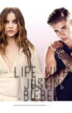 Life with Justin Bieber by belieberqueenn