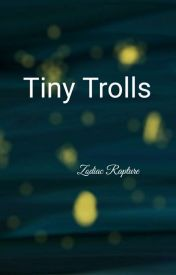 Tiny Trolls by Witch-of-Blood-Lily