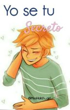 Yo Se Tu Secreto-{Adrien\Chat Y Tu}- by MissHatch_girl