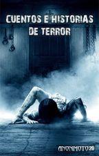 Cuentos e Historias de Terror by Anonimoto20