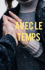 Avec Le Temps by Cloudsreads