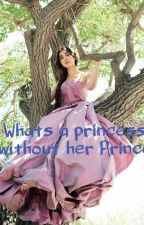 Whats A princess Without Her Prince. by gmhbshortstack