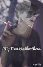 My New BadBrothers by Vaniiiie