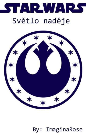 STAR WARS - Světlo naděje (Rovnováha 2)