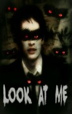 Look At Me (Ryden AU) by acrossxtheuniverse