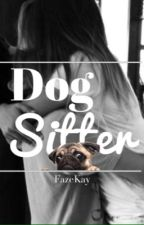 Dog Sitter (FaZe Rug Fanfiction) by FaZeKay