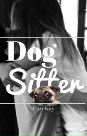 Dog Sitter (FaZe Rug Fanfiction) by FaZeKay
