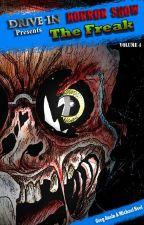 The Freak by DriveInHorrorshow