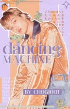 ❝Dancing machine❞ | Kai by CHOGIOUT