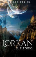 Lorkan: El Elegido by MilethPineda