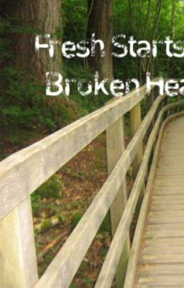 Fresh Starts And Broken Hearts
