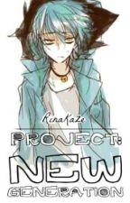 Project: New Generation/ Servamp  by RinaKaze