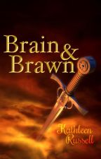 Brain and Brawn by k-athleen