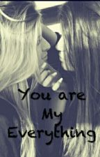 You Are My Everything [CAMREN] by JaimeMila