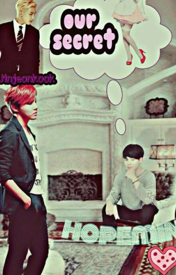 Our Secret ●HopeMin●