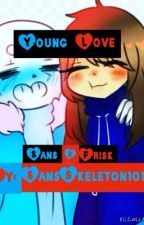 Young Love (Undertale Sans X Frisk) by SansSkeleton101
