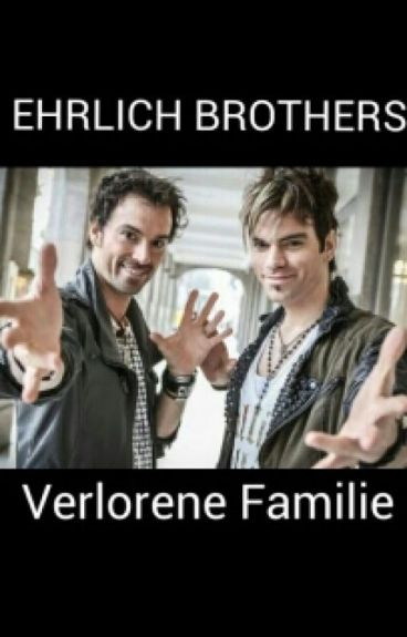 Ehrlich Brothers-Verlorene Familie ff