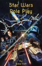 Star Wars Role Play by Boba-Fett