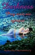 Przy mnie nie zginiesz ✔ (Book One) by SweetIdiot5SOSFAMILY